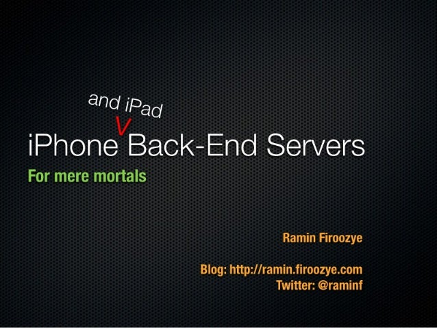 iPhone and iPad Back-End Servers