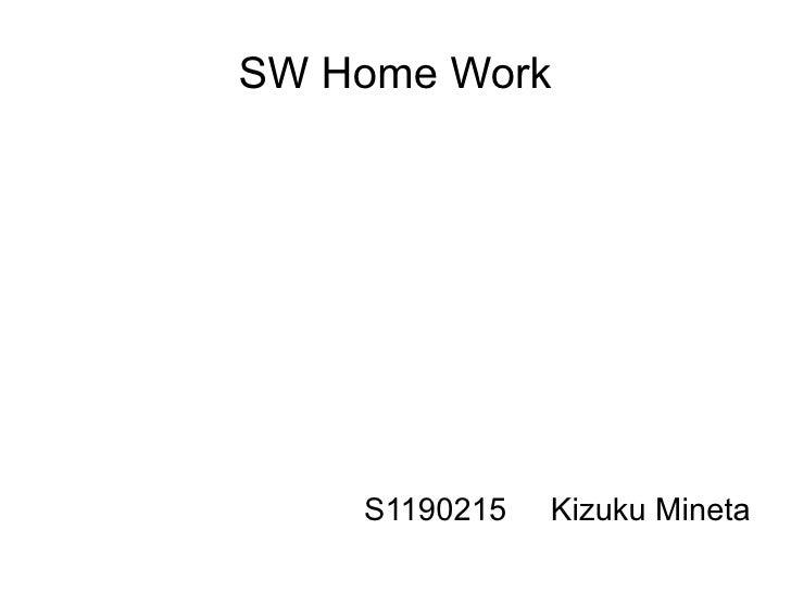 SW Home Work    S1190215   Kizuku Mineta
