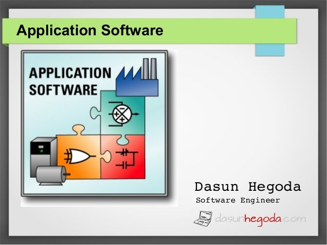 Application Software  DasunHegoda SoftwareEngineer
