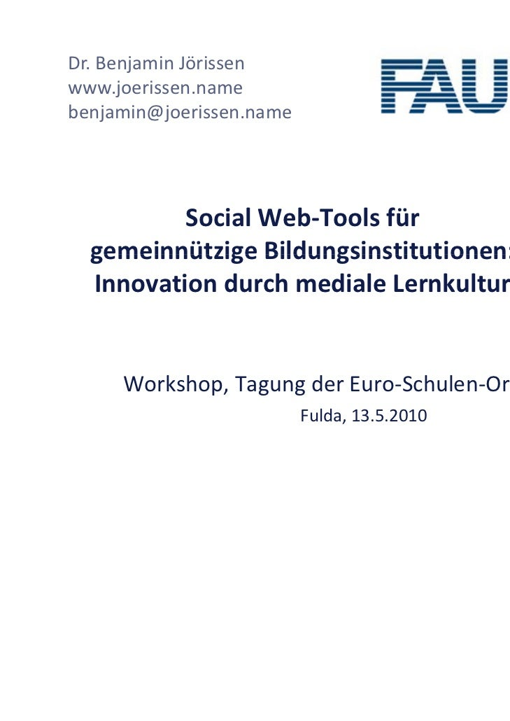 Dr.BenjaminJörissenwww.joerissen.name      j ibenjamin@joerissen.name          Social Web‐Toolsfür  gemeinnützigeBild...