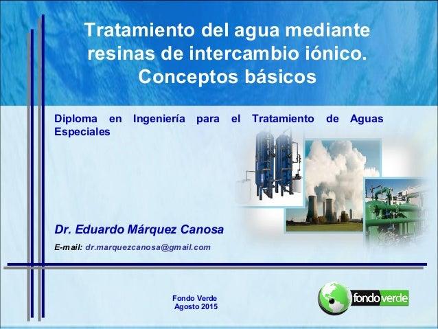 Tratamiento del agua mediante resinas de intercambio - Tratamientos de agua ...