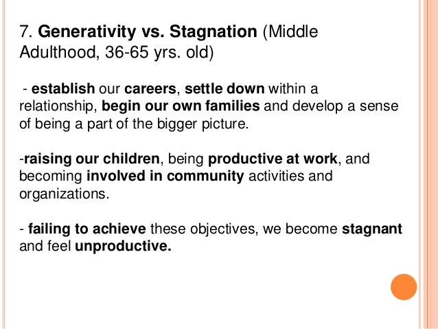 stagnation thesis Generativity versus stagnation is the seventh stage of erikson's psychosocial theory discover the important events at this stage of development.