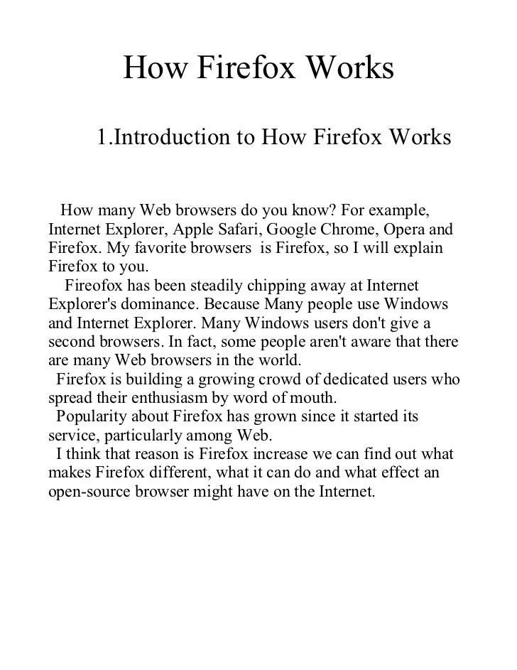 How Firefox Works       1.Introduction to How Firefox Works  How many Web browsers do you know? For example,Internet Explo...