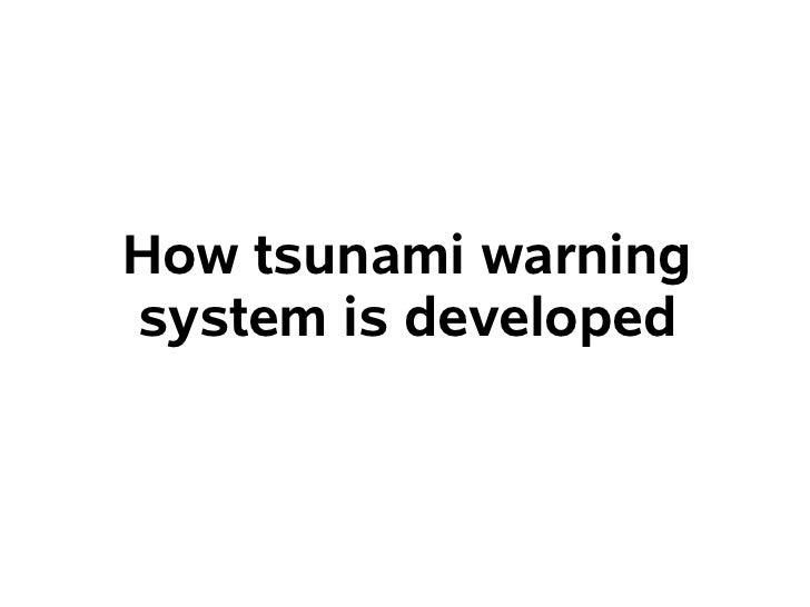 How tsunami warningsystem is developed