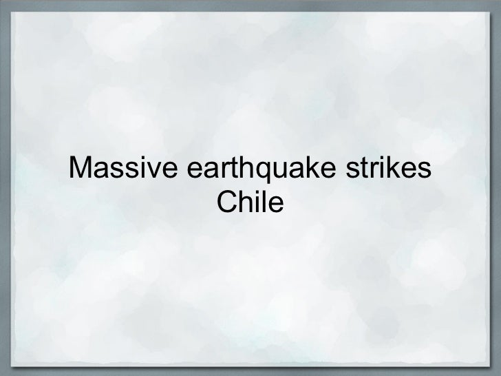 Massive earthquake strikes          Chile