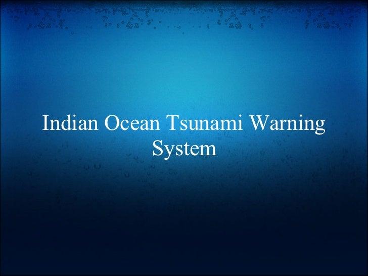 Indian Ocean Tsunami Warning           System