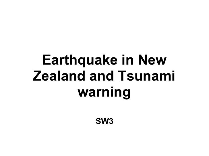 Earthquake in NewZealand and Tsunami      warning        SW3