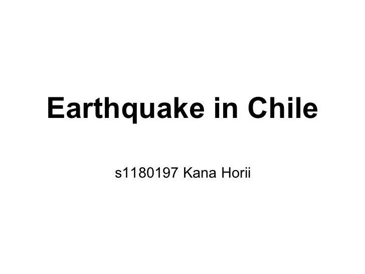 Earthquake in Chile    s1180197 Kana Horii