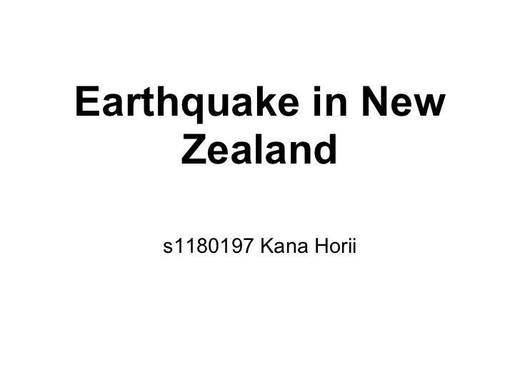 Earthquake in New     Zealand    s1180197 Kana Horii