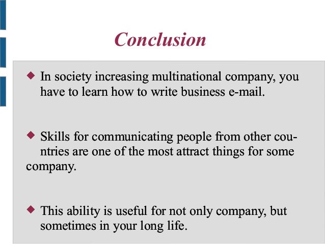 Sending and writing business e mail 7 conclusion in society increasing multinational company altavistaventures Choice Image