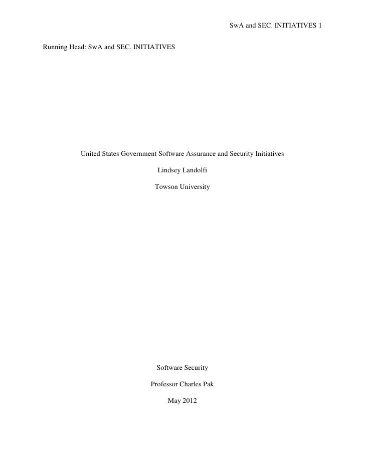 SwA and SEC. INITIATIVES 1Running Head: SwA and SEC. INITIATIVES          United States Government Software Assurance and ...