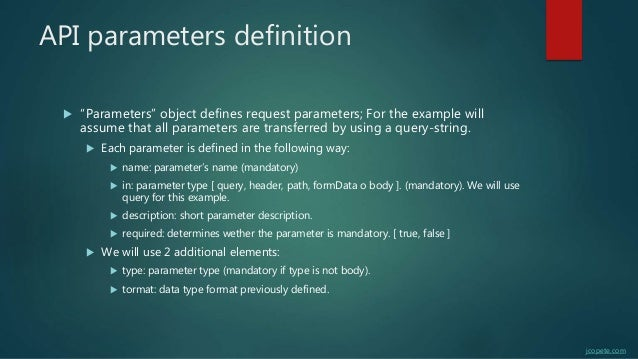 """API parameters definition  """"Parameters"""" object defines request parameters; For the example will assume that all parameter..."""