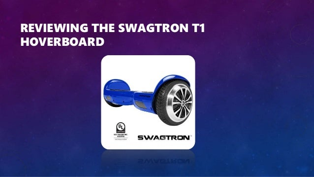 Swagtron T1 Review: Is It a Safe Hoverboard (Christmas 2016