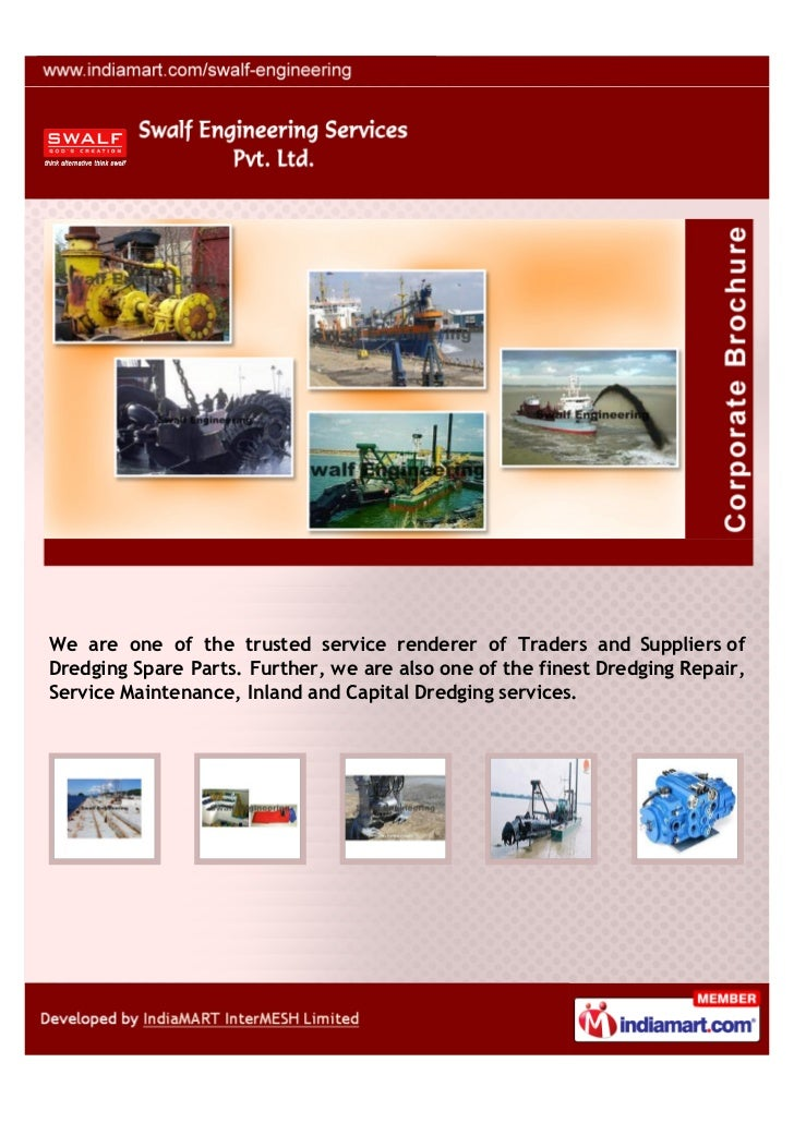 We are one of the trusted service renderer of Traders and Suppliers ofDredging Spare Parts. Further, we are also one of th...