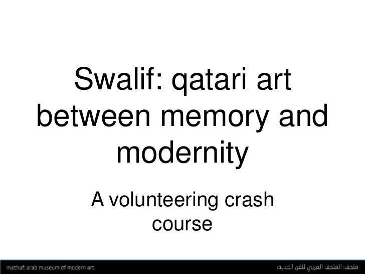 Section Title Here<br />Swalif: qatari art between memory and modernity<br />A volunteering crash course<br />
