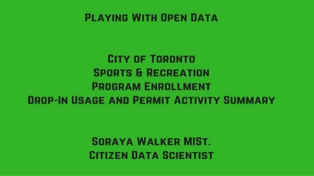 Open Data - Toronto Sports and Recreation Registrations