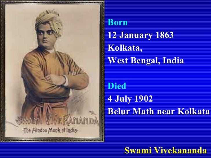 an introduction to the life and history of swami vivekananda Early life: a brief history of swami vivekananda slideshow 4942509 by zohar toggle navigation browse  introduction history, in its broadest sense,.