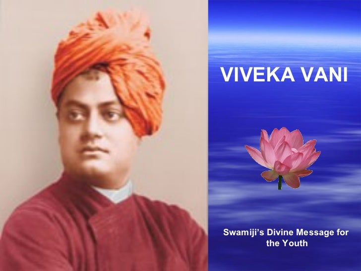 VIVEKA VANISwamiji's Divine Message for          the Youth
