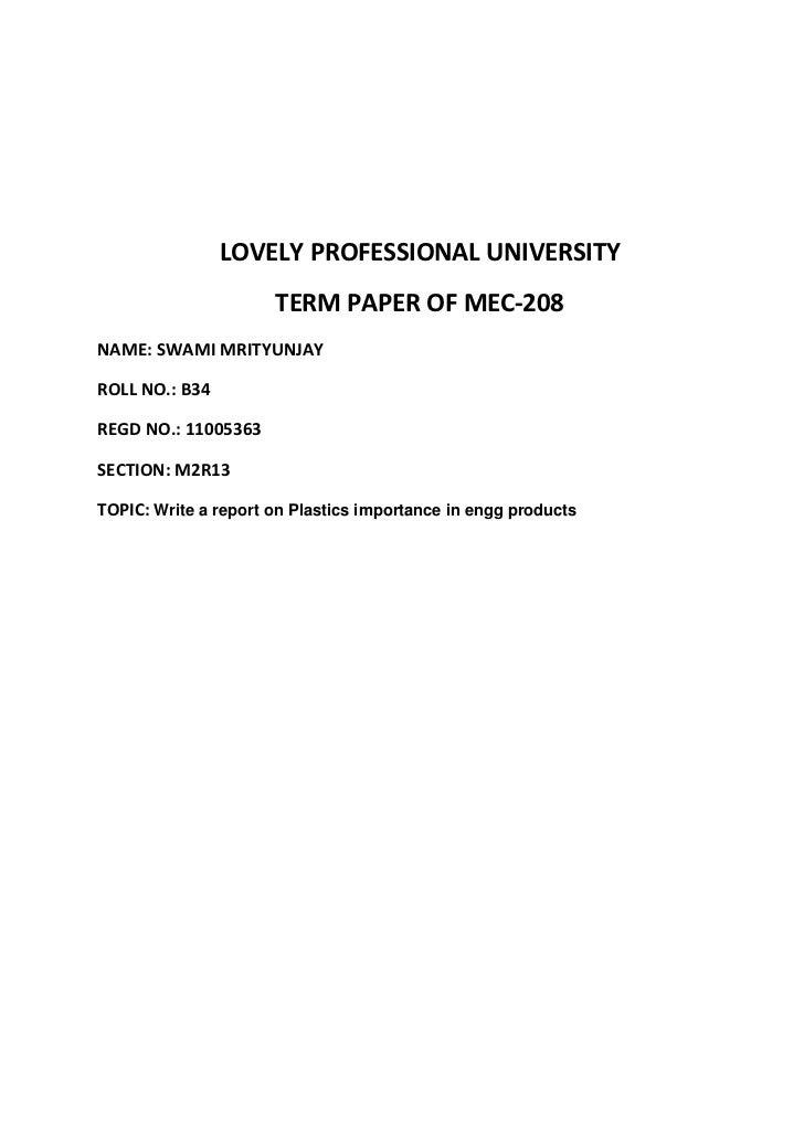 LOVELY PROFESSIONAL UNIVERSITY                      TERM PAPER OF MEC-208NAME: SWAMI MRITYUNJAYROLL NO.: B34REGD NO.: 1100...