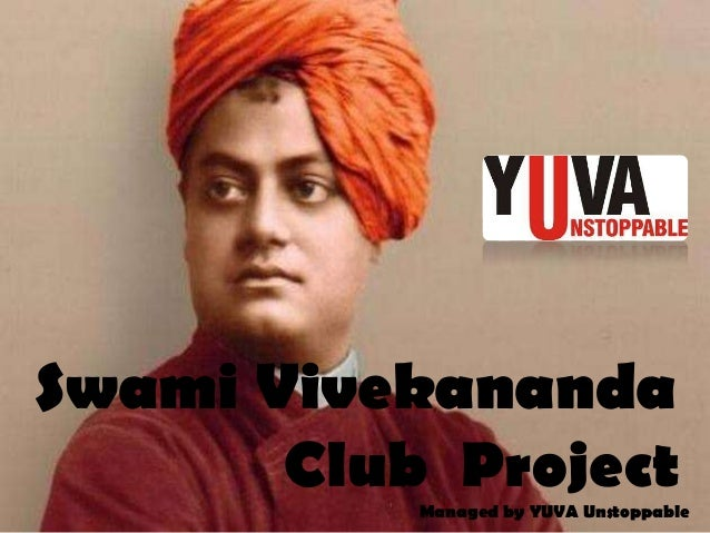 Swami Vivekananda Club ProjectManaged by YUVA Unstoppable