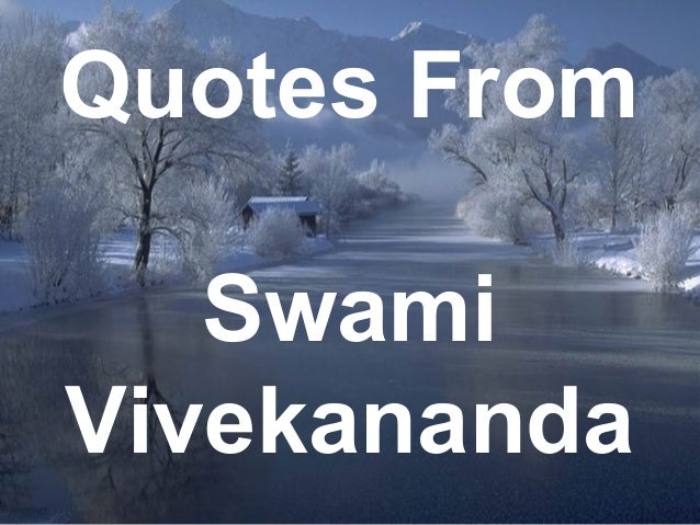 1 Quotes From Swami Vivekananda