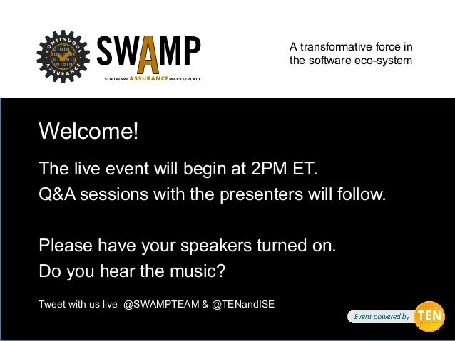 A transformative force in the software eco-system Welcome! The live event will begin at 2PM ET. Q&A sessions with the pres...