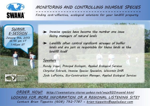 Monitoring and Controlling Invasive Species                     Finding cost-effective, ecological solutions for your land...