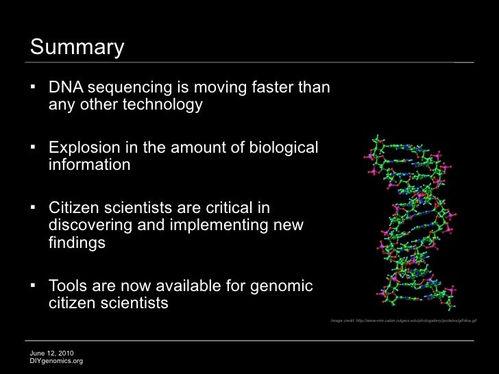 Summary     DNA sequencing is moving faster than      any other technology      Explosion in the amount of biological   ...