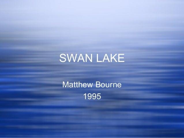 SWAN LAKE Matthew Bourne 1995