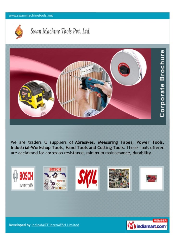 We are traders & suppliers of Abrasives, Measuring Tapes, Power Tools,Industrial-Workshop Tools, Hand Tools and Cutting To...