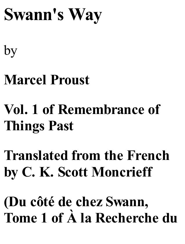 Swann's Way by  Marcel Proust Vol. 1 of Remembrance of Things Past Translated from the French by C. K. Scott Moncrieff (Du...
