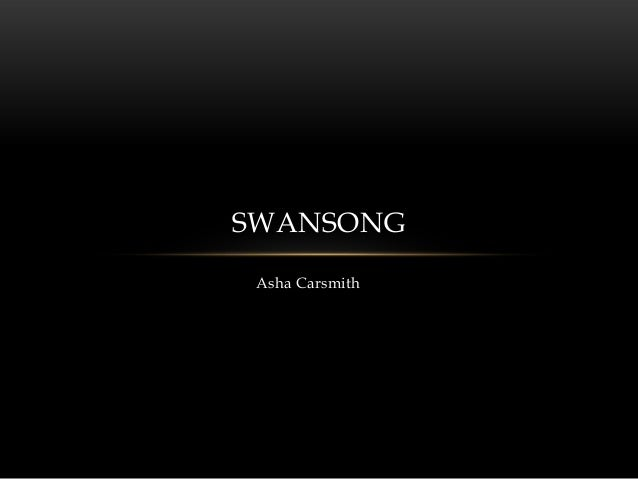 Asha Carsmith SWANSONG