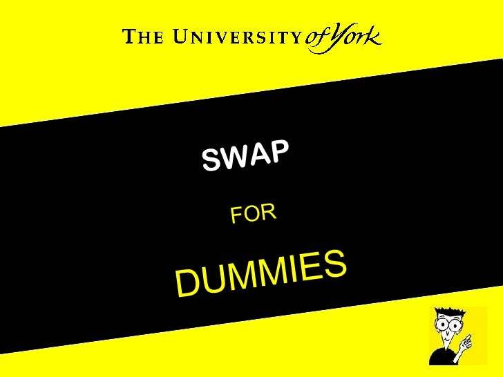 SWAP FOR DUMMIES