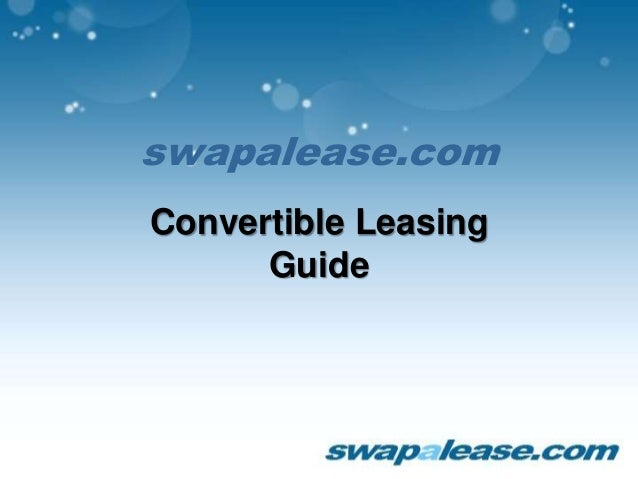 swapalease.com Convertible Leasing Guide