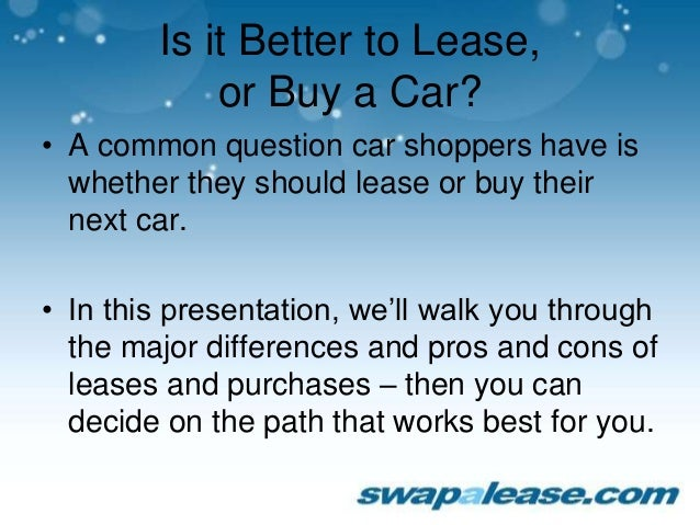 Leasing Vs Buying A Car Pros And Cons >> Leasing vs. Buying