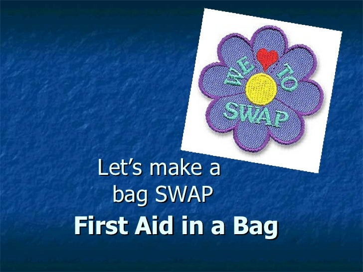 Let's make a  bag SWAP First Aid in a Bag