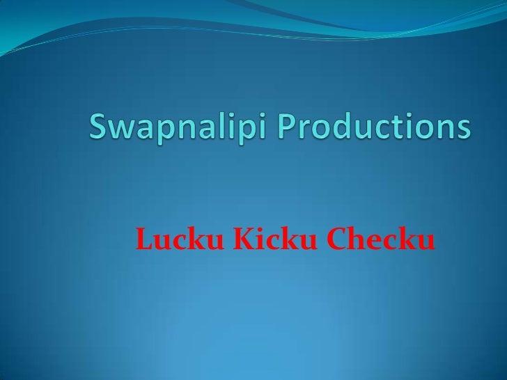 Lucku Kicku Checku