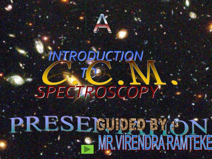 INTRODUCTION     TOSPECTROSCOPY