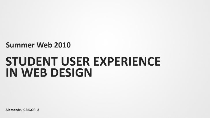 Student User Experience in Web Design - sweb2010