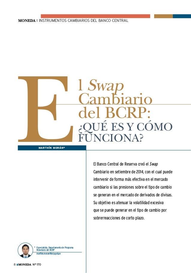 moneda ❙ instrumentos cambiarios del banco central moneda N° 1708 E El Banco Central de Reserva creó el Swap Cambiario en ...