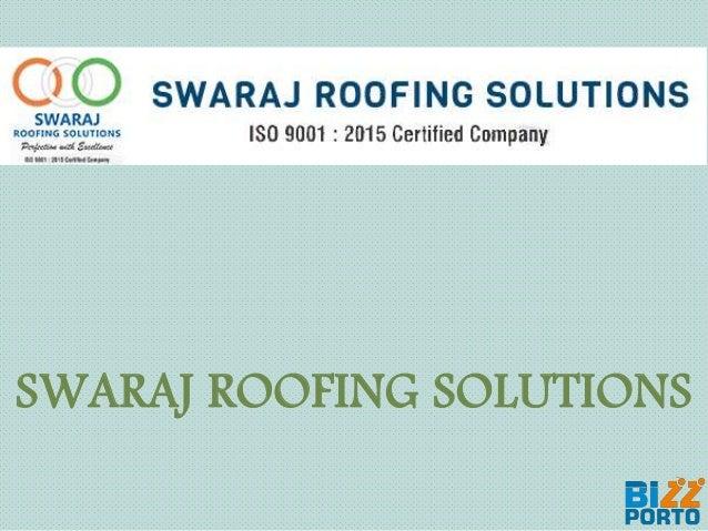 SWARAJ ROOFING SOLUTIONS