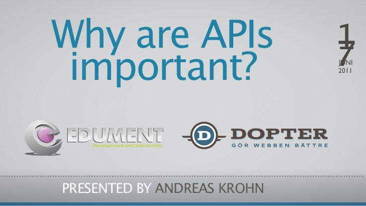 Why are APIs                 1                             7 important?                  JUNI                             ...
