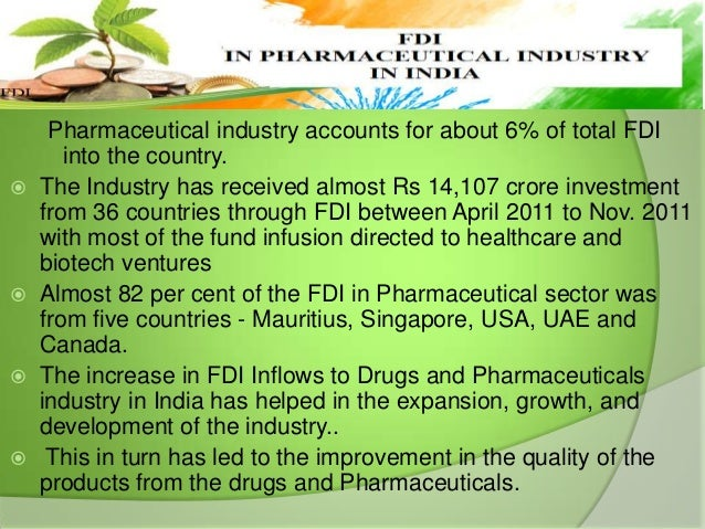 82 Pharmaceuticals Co Ltd Email Mail: FDI IN PHARMACEUTICAL INDUSTRY IN INDIA