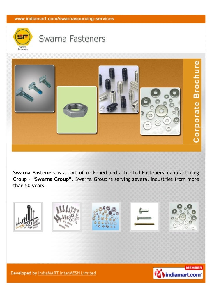 """Swarna Fasteners is a part of reckoned and a trusted Fasteners manufacturingGroup – """"Swarna Group"""". Swarna Group is servin..."""