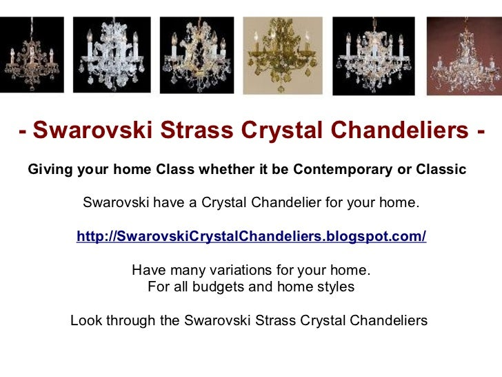 - Swarovski Strass Crystal Chandeliers -Giving your home Class whether it be Contemporary or Classic       Swarovski have ...