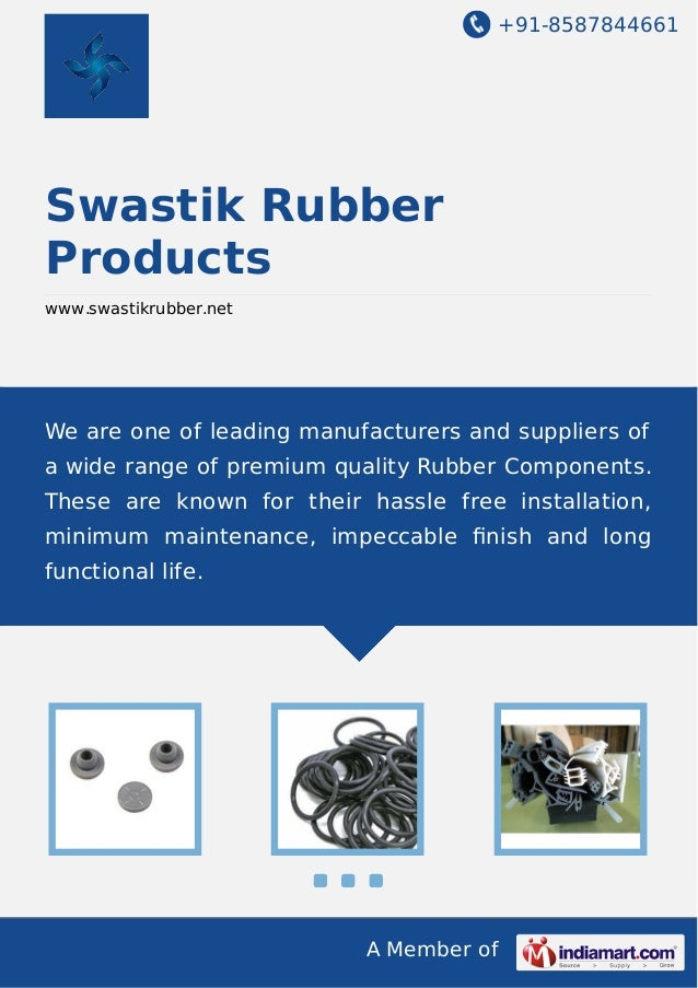 +91-8587844661  Swastik Rubber Products www.swastikrubber.net  We are one of leading manufacturers and suppliers of a wide...