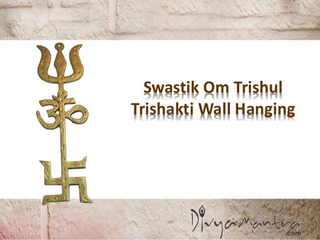 Swastik Om Trishul Trishakti Wall Hanging