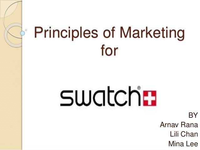 Principles of Marketing for BY Arnav Rana Lili Chan Mina Lee