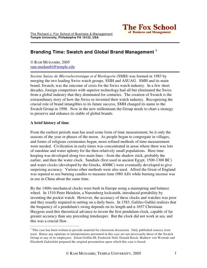 The Richard J. Fox School of Business & Management Temple University, Philadelphia PA 19122, USA     Branding Time: Swatch...