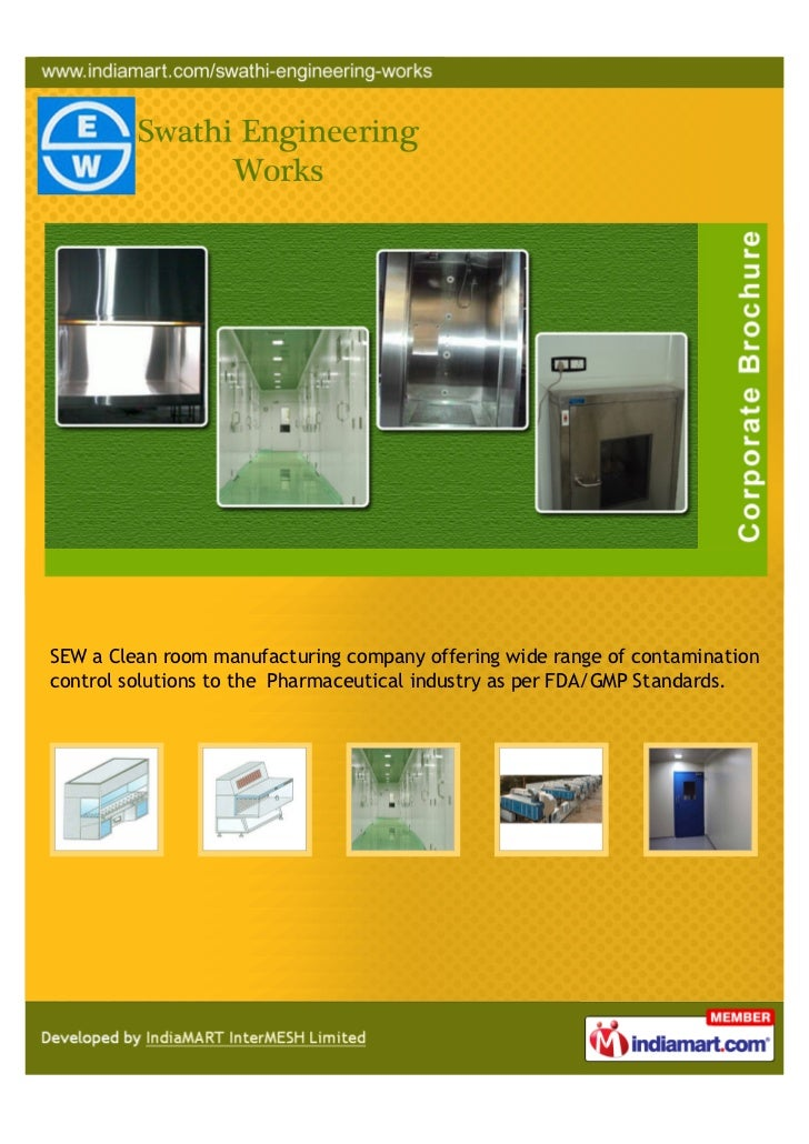 SEW a Clean room manufacturing company offering wide range of contaminationcontrol solutions to the Pharmaceutical industr...